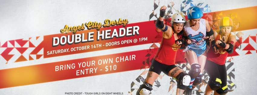 October 14, 2017 Angel City Derby Double Header Flyer