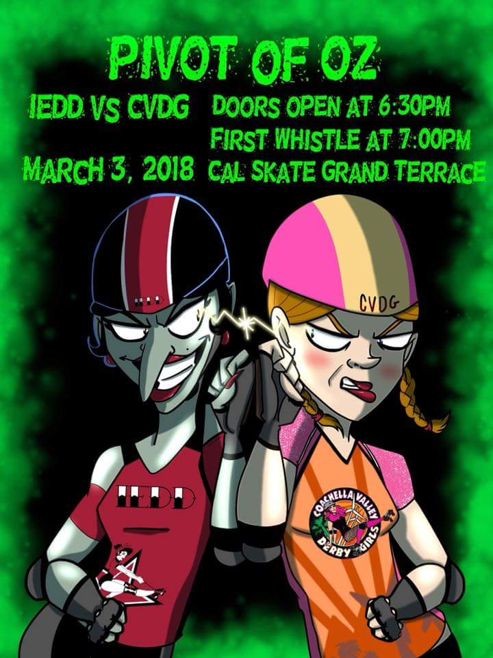 March 3, 2018 IE Derby Divas - Pivot of Oz